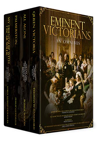 Eminent Victorians: An Omnibus (English Edition)