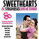 Sweethearts & Stolen Kisses - Love Me Tender