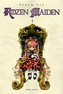 Rozen Maiden Edition simple Tome 1