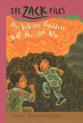The Volcano Goddess Will See You Now (Zack Files (Prebound)) by Dan Greenburg (1997-05-19)