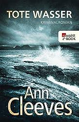 Tote Wasser (Die Shetland-Krimis 5)