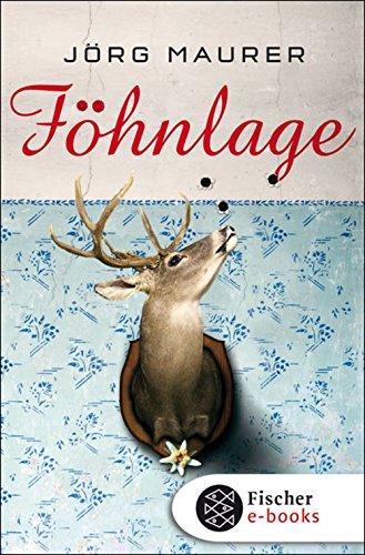 Buchseite und Rezensionen zu 'Föhnlage: Alpen-Krimi' von Jörg Maurer