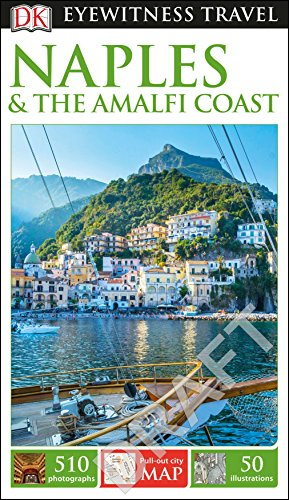 DK Eyewitness Travel Guide Naples and the Amalfi Coast (Eyewitness Travel Guides) thumbnail