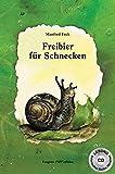 Freibier für Schnecken: Mit Tonträger (CD): Lesung im Botanischen Garten München
