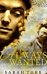 Always Wanted (Xander Barns Series Book 1) (English Edition)