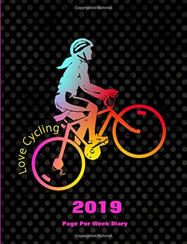 Love Cycling: 2019 Page Per Week Diary por Shayley Stationery Books