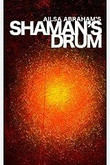 Shaman's Drum Paperback