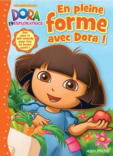 En pleine forme avec Dora !