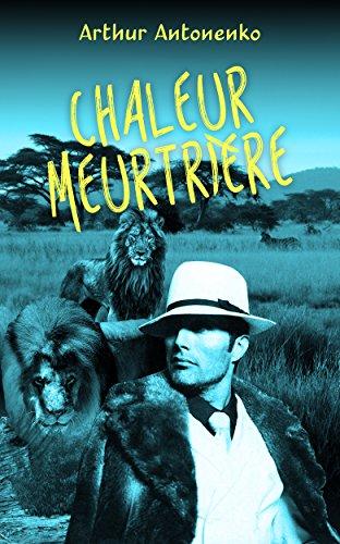 Chaleur Meurtrière (French Edition)