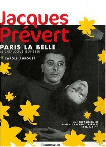 Jacques Prévert : Paris la Belle, le catalogue jeunesse