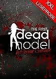 The First Dead Model XXL Leseprobe: Ein tödliches Casting