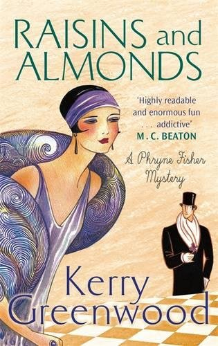 Raisins and Almonds: Miss Phryne Fisher Investigates