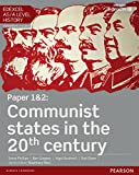 Edexcel AS/A Level History, Paper 1&2: Communist states in the 20th century Student Book (Edexcel GCE History 2015)