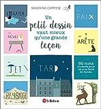 Un petit dessin vaut mieux qu'une grande leçon (PLUS FAIRE FAUT) (French Edition)