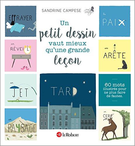Un petit dessin vaut mieux qu'une grande leçon (PLUS FAIRE FAUT) par Sandrine Campese