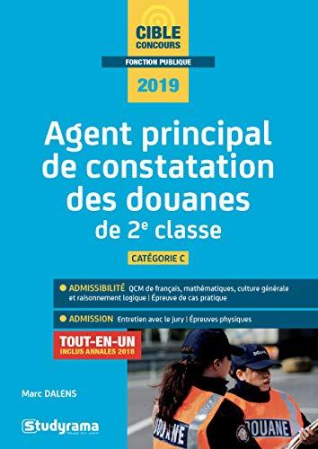 Agent principal de constatation des douanes de 2e classe par  (Broché - Mar 12, 2019)