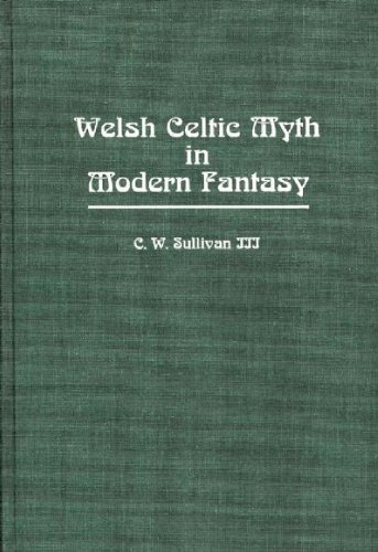 Welsh Celtic myth in modern fantasy