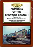 Memories Of The Bridport Branch: Featuring Maiden Newton to Bridport and the West Bay Extension (Railway DVD)