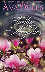 Firefllies and Magnolias (Dare River) (Volume 3) by Ava Miles (2015-02-19)