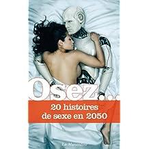 Osez 20 histoires de sexe en 2050