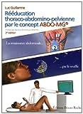 Rééducation thoraco-abdomino-pelvienne par le concept ABDO-MG