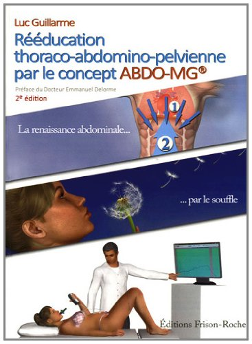 Descargar Libro Rééducation thoraco-abdomino-pelvienne par le concept ABDO-MG de Guillarme Luc