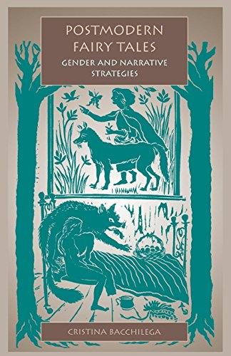 Postmodern Fairy Tales: Gender and Narrative Strategies