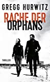Rache der Orphans: Agenten-Thriller (Evan Smoak 3)
