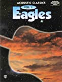 "Best The Eagles  Guitar - ""Eagles"": v. 1: Acoustic Classics - Authentic Guitar Review"