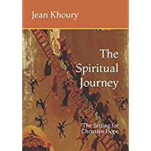 The Spiritual Journey: The Setting for Christian Hope