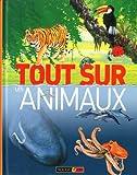 Telecharger Livres TOUT SUR LES ANIMAUX (PDF,EPUB,MOBI) gratuits en Francaise
