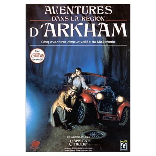 Aventures dans la région d'Arkham : Le pays de Lovecraft (Supplément de l'Appel de Cthulhu)