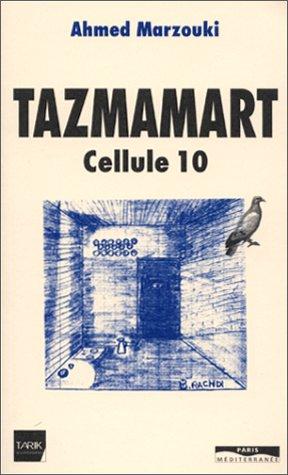 Tazmamart : Cellule 10