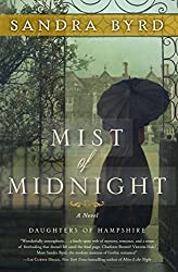 Mist of Midnight: A Novel (The Daughters of Hampshire) by Sandra Byrd (2015-03-10)