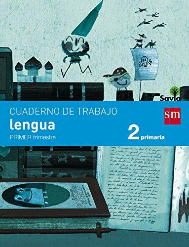 Savia, lengua, 2 Educación Primaria. 1 trimestre. Cuaderno por Rosa Modrego Tejada