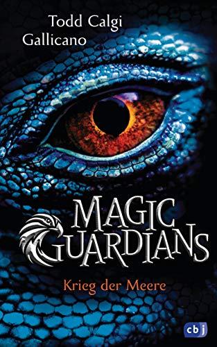 Magic Guardians - Krieg der Meere (Die Magic Guardians-Reihe 2 ...