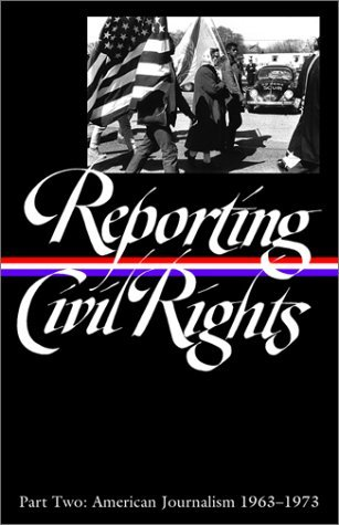 Reporting Civil Rights, Part Two: American Journalism 1963-1973: 2 (Library of America) by Various (1-Feb-2003) Hardcover