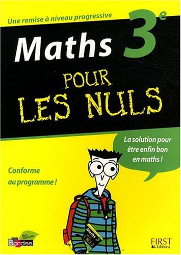 Maths 3e pour les nuls par Gélébart Yann