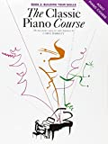 Classic Piano Course: Building Your Skills Book 2