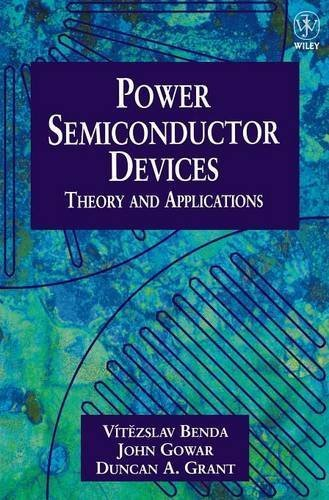 Power Semiconductor Devices: Theory and Applications by Vítezslav Benda (1999-01-26)
