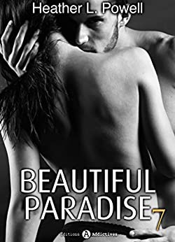 Beautiful Paradise - volume 7 par [Powell, Heather L.]