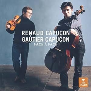 Renaud Capuçon - Gautier Capuçon : Face à face