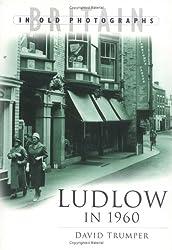 Ludlow in 1960