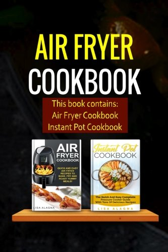 Air Fryer Cookbook: 2 Manuscripts - Air Fryer