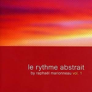 Le Rythme Abstrait Vol. 1
