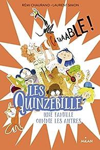 Les Quinzebille, tome 1 : À taaable ! par Rémi Chaurand
