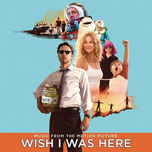 Wish I Was Here (Music From Th...