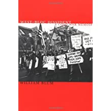 West-bloc Dissident: Memoir of an Anti-CIA Activist by William Blum (2001-11-01)