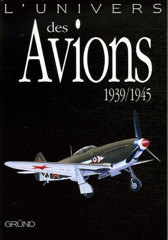 UNIVERS DES AVIONS 1939-1945