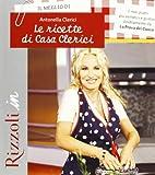 Scarica Libro Il meglio di Le ricette di casa Clerici (PDF,EPUB,MOBI) Online Italiano Gratis
